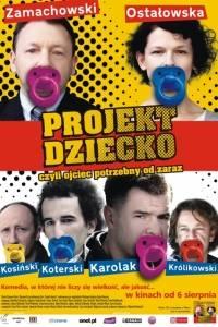 Projekt dziecko, czyli ojciec potrzebny od zaraz online (2010) | Kinomaniak.pl