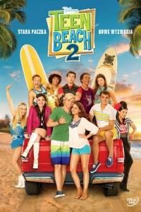 Teen beach 2 online (2015)   Kinomaniak.pl