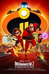 Iniemamocni 2 online / Incredibles 2 online (2018) | Kinomaniak.pl