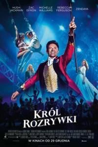 Król rozrywki online / Greatest showman, the online (2017) | Kinomaniak.pl