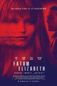 Fatum elizabeth online / Elizabeth harvest online (2018) | Kinomaniak.pl
