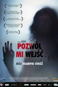 Pozwól mi wejść online / Lat den rätte komma in online (2008)   Kinomaniak.pl