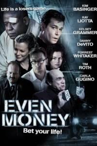 Władza pieniądza online / Even money online (2006) | Kinomaniak.pl