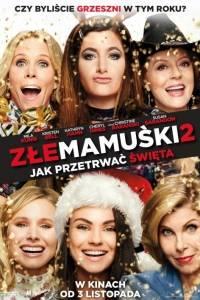 Złe mamuśki 2. jak przetrwać święta online / Bad moms christmas, a online (2017) | Kinomaniak.pl