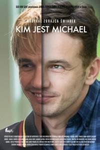 Kim jest michael online / I am michael online (2015) | Kinomaniak.pl