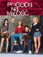 Pogoda na miłość online / One tree hill online (2003) | Kinomaniak.pl