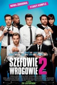Szefowie wrogowie 2 online / Horrible bosses 2 online (2014)   Kinomaniak.pl