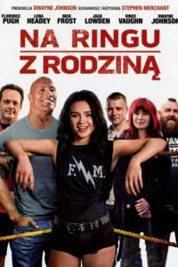 Na ringu z rodziną online / Fighting with my family online (2019) | Kinomaniak.pl