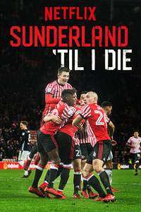 Sunderland aż po grób online / Sunderland till i die online (2018)   Kinomaniak.pl