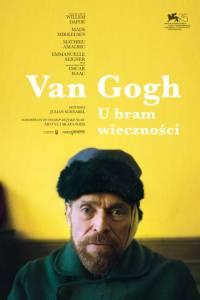 Van gogh. u bram wieczności online / At eternity's gate online (2018) | Kinomaniak.pl