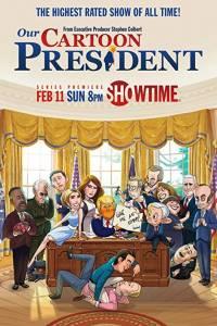 Prezydent z kreskówki online / Our cartoon president online (2018) | Kinomaniak.pl