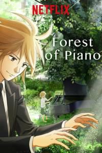 Forest of piano online / Piano no mori online (2018)   Kinomaniak.pl