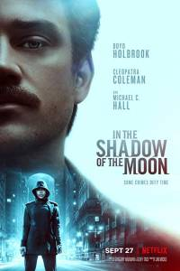 W cieniu księżyca online / In the shadow of the moon online (2019) | Kinomaniak.pl