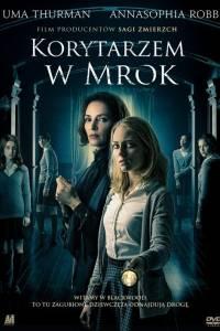Korytarzem w mrok online / Down a dark hall online (2018)   Kinomaniak.pl