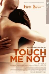 Touch me not online (2018) | Kinomaniak.pl