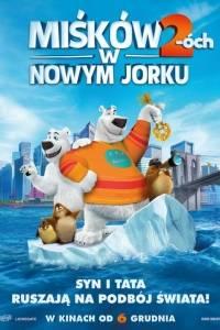 Miśków 2-óch w nowym jorku/ Norm of the north 2(2018)- obsada, aktorzy | Kinomaniak.pl