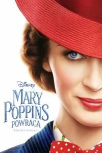 Mary poppins powraca online / Mary poppins returns online (2018) | Kinomaniak.pl