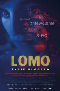 Lomo: życie blogera online / Lomo: the language of many others online (2017) | Kinomaniak.pl