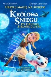 Królowa śniegu: po drugiej stronie lustra online / Snezhnaya koroleva. zazerkale online (2018) | Kinomaniak.pl