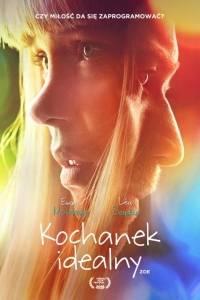 Kochanek idealny online / Zoe online (2018)   Kinomaniak.pl