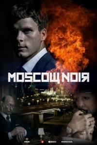 Moscow noir online (2018) | Kinomaniak.pl