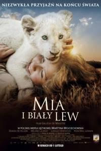 Mia i biały lew online / Mia et le lion blanc online (2018) | Kinomaniak.pl