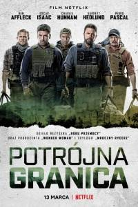 Potrójna granica online / Triple frontier online (2019) | Kinomaniak.pl