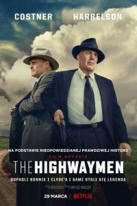 The highwaymen online (2019) | Kinomaniak.pl