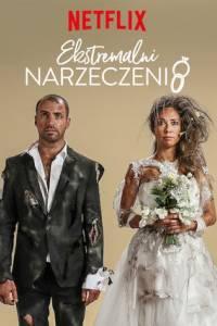 Ekstremalni narzeczeni online / Extreme engagement online (2019) | Kinomaniak.pl