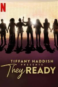 Tiffany haddish presents: they ready online (2019) | Kinomaniak.pl