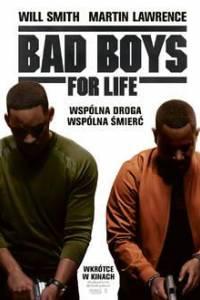 Bad boys for life online (2020)   Kinomaniak.pl