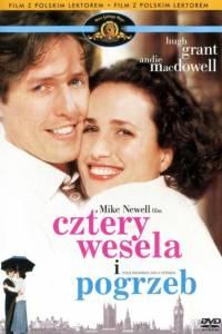 Cztery wesela i pogrzeb online / Four weddings and a funeral online (1994) | Kinomaniak.pl