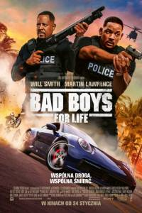 Bad boys for life online (2020) | Kinomaniak.pl
