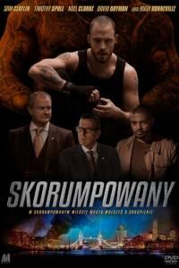 Skorumpowany online / The corrupted online (2019) | Kinomaniak.pl