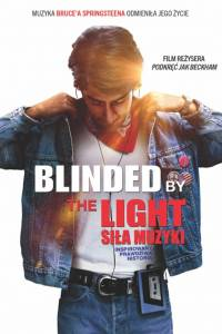Blinded by the light. siła muzyki online / Blinded by the light online (2019) | Kinomaniak.pl