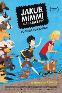 Jakub, mimmi i gadające psy online / Jekabs, mimmi un runajosie suni online (2019)   Kinomaniak.pl