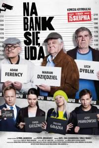 Na bank się uda online (2019) | Kinomaniak.pl