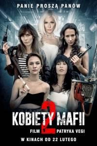 Kobiety mafii 2 online (2019) | Kinomaniak.pl