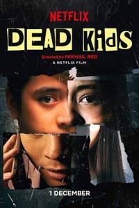 Dead kids online (2019) | Kinomaniak.pl