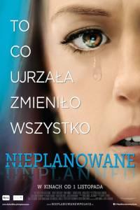 Unplanned online (2019) - fabuła, opisy | Kinomaniak.pl