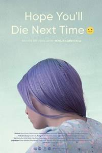 Obyś następnym razem umarła/ Remélem legközelebb sikerül meghalnod :)(2018)- obsada, aktorzy | Kinomaniak.pl