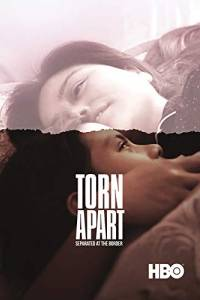 Rozdzieleni: dramat na granicy online / Torn apart: separated at the border online (2019) | Kinomaniak.pl