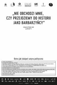 Nie obchodzi mnie, czy przejdziemy do historii jako barbarzyńcy online / Îmi este indiferent daca în istorie vom intra ca barbari online (2018) | Kinomaniak.pl